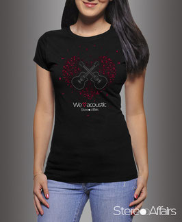 "Girly-Shirt ""We Love Acoustic"""