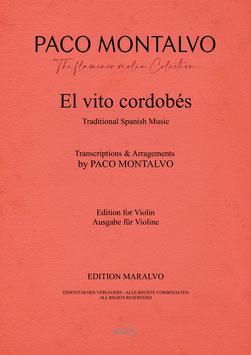"""Partitura de violín """"El Vito Cordobés"""" Arreglada y digitada por Paco Montalvo"""