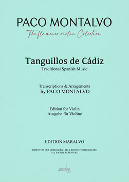 "Partitura de violín ""Tanguillos de Cádiz"" Arreglada y digitada por Paco Montalvo"