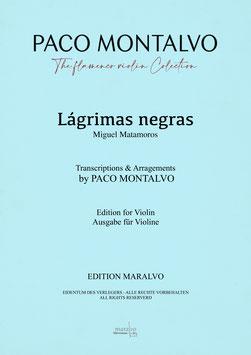 "Partitura de violín ""Lágrimas Negras"" Arreglada y digitada por Paco Montalvo"