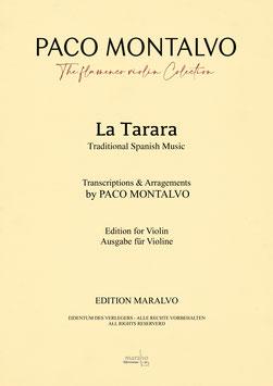 """Partitura de violín """"La Tarara"""" Arreglada y digitada por Paco Montalvo"""