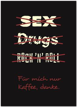 Sex, Drugs