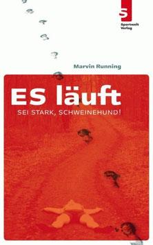 ES läuft: Sei stark, Schweinehund!