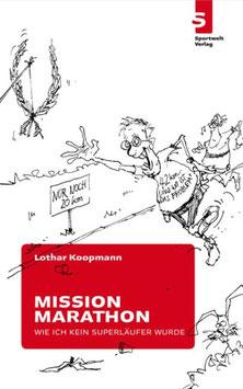 Mission Marathon – Wie ich kein Superläufer wurde
