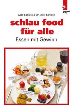 Schlau food für alle: Essen mit Gewinn