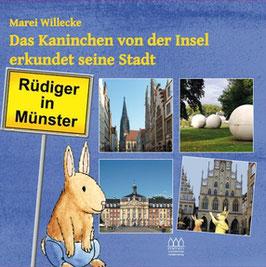Rüdiger in Münster  -  Das Kaninchen von der Insel erkundet seine Stadt