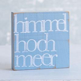 """Textplatte taubenblau """"himmelhochmeer"""""""