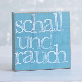 """Textplatte türkis """"schall und rauch"""""""