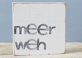 """Textplatte """"meerweh"""" 15x15cm"""