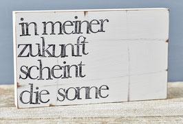 "Textplatte ""in meiner Zukunft"" 15x25cm"