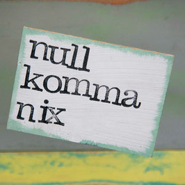 "Magnet ""null komma nix"""
