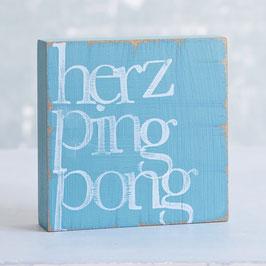 """Textplatte türkis """"herzpingpong"""""""