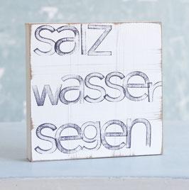 """Textplatte """"salzwassersegen"""" 15x15cm"""