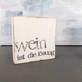 """Textplatte """"wein"""""""