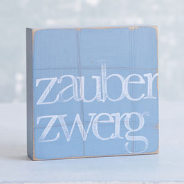 "Textplatte taubenblau ""zauberzwerg"""