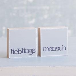 """Mini  Textplatten """"lieblings mensch"""""""