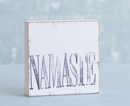"Textplatte ""namaste"""