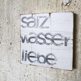 """Textplatte """"salzwasserliebe"""" 15x15cm"""