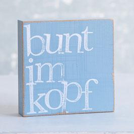 "Textplatte taubenblau ""buntimkopf"""