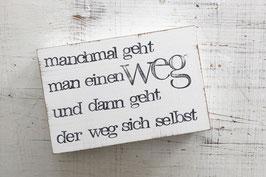 """Textplatte """"der Weg"""" 10x15cm"""
