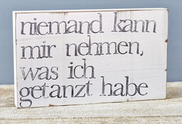 "Textplatte ""getanzt"" 15x25cm"
