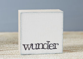"Mini  Textplatte ""wunder"""