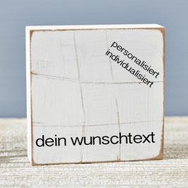"""Textplatte """"eigener Text"""" 10x10cm"""