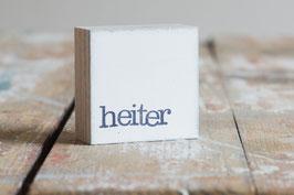 "Mini  Textplatte ""heiter"""