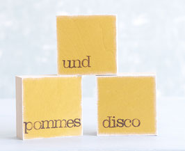 "Mini  Textplatten ""pommes und disco"""