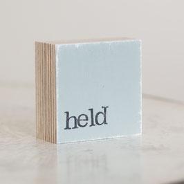 "Mini  Textplatte ""held"""