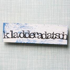 "Magnet ""Kladderadatsch"""