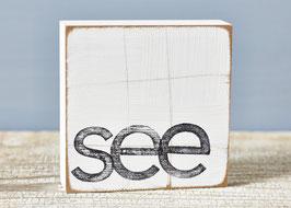 "Textplatte ""see"""