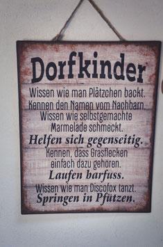 """Schild """"Dorfkinder"""""""