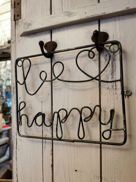 """Schild """"Be happy"""""""