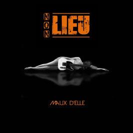 1 er Album du groupe Non-Lieu
