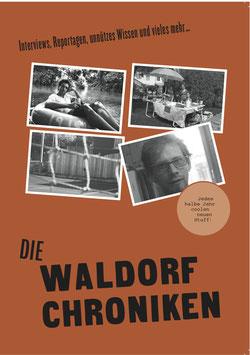 """""""Die Waldorfchroniken"""" - Ausgabe 1"""