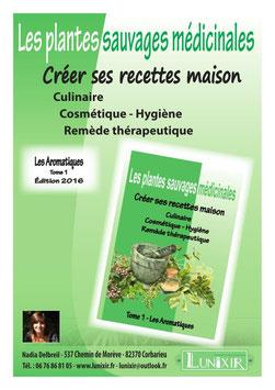 """Livre """"Les Plantes Sauvages Médicinales"""" Les Aromatiques"""