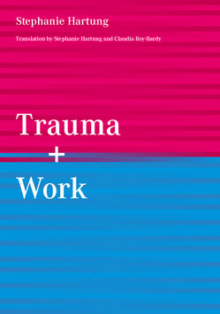Text: Trauma and Work