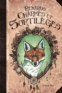 """""""Renards, charmes et sortilèges""""  livre illustré"""