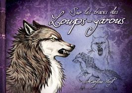 """""""sur les traces des loups-garous"""" livre"""
