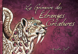 """""""le grimoire des """"étranges créatures"""" livre"""