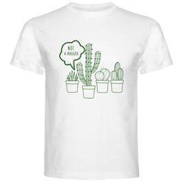 T-shirt Not A Hugger