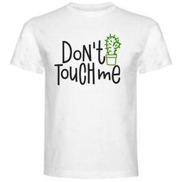 T-shirt Don't Touch Me!