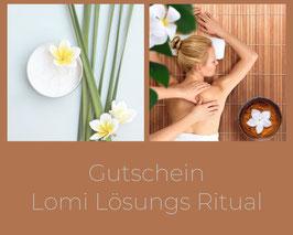 Gutschein Lomi Lösungs Ritual (3 Stunden)