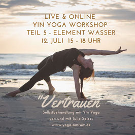12. Juli Yin Yoga Workshop - Teil 5