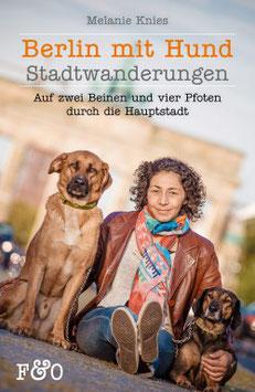 """""""Berlin mit Hund - Stadtwanderungen"""""""
