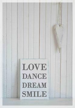 Love, Dance, Dream, Smile