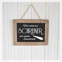 Schiefertafel, Schreiner