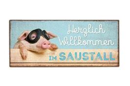 """""""Herzlich Willkommen im Saustall"""" Metallschild (Nr. 0022)"""