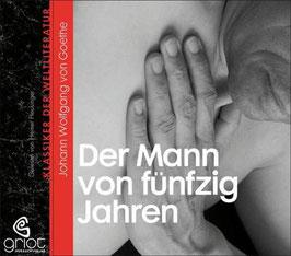 Goethe Wolfgang von, Der Mann von fünfig Jahren
